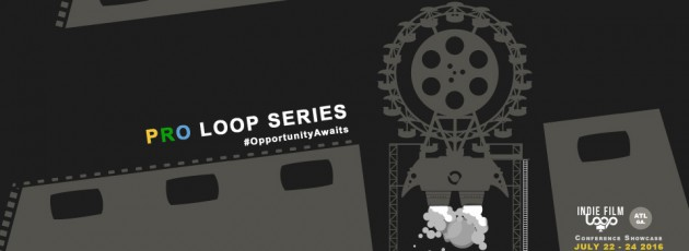 The indie Film Loop Pro Loop Series is a hands on learning experience for filmmakers of all levels