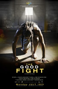 "The Indie Film Loop's 48 Hour Film Poster called ""The Good Fight"""